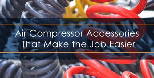 Air compressor accessories to make the job easier